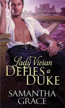 Grace, Samantha Lady Vivian Defies a Duke