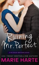 Harte, Marie Ruining Mr. Perfect