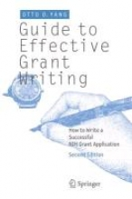 Otto O. Yang Guide to Effective Grant Writing