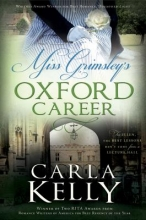 Kelly, Carla Miss Grimsley`s Oxford Career