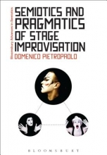 Pietropaolo, Domenico Semiotics and Pragmatics of Stage Improvisation