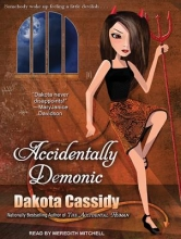 Cassidy, Dakota Accidentally Demonic