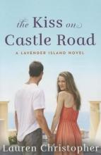 Christopher, Lauren The Kiss on Castle Road