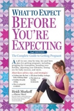 Murkoff, Heidi,   Mazel, Sharon What to Expect Before You`re Expecting