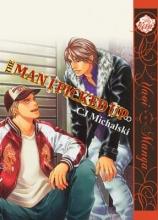 Michalski, C. J. The Man I Picked Up (Yaoi)