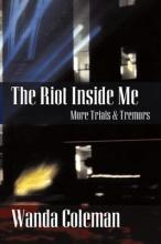 Coleman, Wanda Riot Inside Me