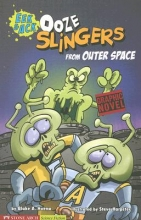 Hoena, Blake A. Ooze Slingers from Outer Space
