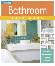 Soria, Sandra S. Bathroom Idea Book
