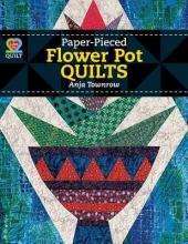 Townrow, Anja Paper-Pieced Flower Pot Quilts