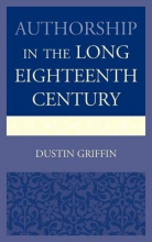 Griffin, Dustin Authorship in the Long Eighteenth Century