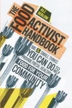 Berlow, Ali The Food Activist Handbook
