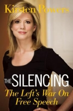 Powers, Kirsten The Silencing