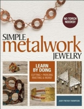 Judy Freyer Thompson Simple Metalwork Jewelry