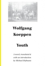 Koeppen, Wolfgang Youth