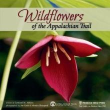 Adkins, Leonard M. Wildflowers of the Appalachian Trail