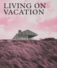 , Living on Vacation