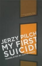 Pilch, Jerzy My First Suicide