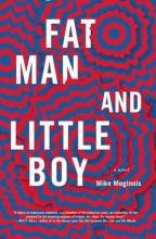 Meginnis, Mike Fat Man and Little Boy