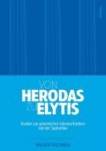 Puchner, Walter Von Herodas zu Elytis