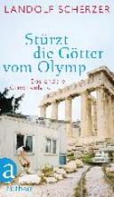 Scherzer, Landolf Stürzt die Götter vom Olymp