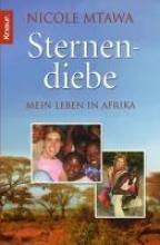 Mtawa, Nicole Sternendiebe