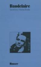 Baudelaire, Charles Le Spleen de Paris Gedichte in Prosa