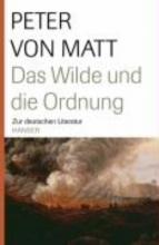 Matt, Peter von Das Wilde und die Ordnung