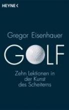 Eisenhauer, Gregor Golf