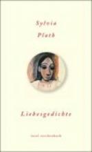 Plath, Sylvia Liebesgedichte