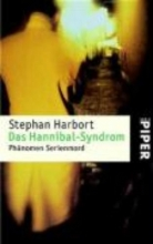 Harbort, Stephan Das Hannibal-Syndrom