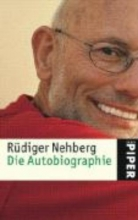 Nehberg, Rüdiger Die Autobiographie