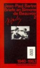 Sartre, Jean-Paul Briefe an Simone de Beauvoir 2 und andere. 1940 - 1963
