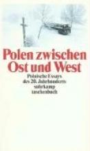 Polen zwischen Ost und West