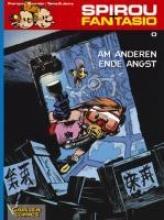 Tome Spirou und Fantasio 00: Am anderen Ende der Angst