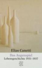 Canetti, Elias Das Augenspiel
