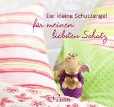 Griesbeck, Dorothee Der kleine Schutzengel für meinen liebsten Schatz