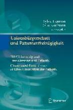 Sylvie Hennion,   Otto Kaufmann Unionsburgerschaft und Patientenfreizugigkeit Citoyennete Europeenne et Libre Circulation Des Patients EU Citizenship and Free Movement of Patients