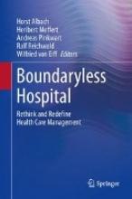 Horst Albach,   Heribert Meffert,   Andreas Pinkwart,   Ralf Reichwald Boundaryless Hospital