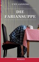 Janning, Uwe Die Fabiansuppe