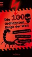 Claybourne, Anna Die 100 tödlichsten Dinge der Welt