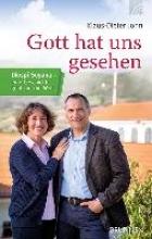 John, Klaus-Dieter Gott hat uns gesehen