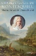Montesquieu, Charles-Louis Meine Reisen in Deutschland 1728 - 1729