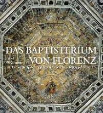 Oltmann, Olaf Das Baptisterium von Florenz