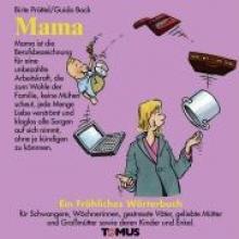 Pröttel, Birte Mama. Ein frhliches Wrterbuch