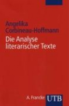 Corbineau-Hoffmann, Angelika Die Analyse literarischer Texte