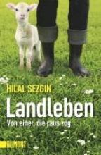 Sezgin, Hilal Landleben