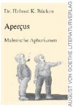 Bücken, Dr. Helmut K. Apercus