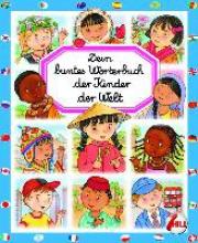 Beaumont, Emilie Dein buntes W�rterbuch: Kinder der Welt