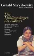 Szyszkowitz, Gerald Stücke aus Österreich - Der Lieblingssänger des Führers und andere