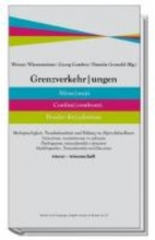 Wintersteiner, Werner Grenzverkehrungen